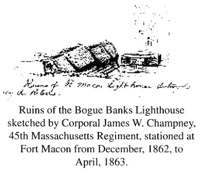 Ruins of Bogue's Banks Lighthouse 1862 - Public Domain 1862 Corporal James W. Champney